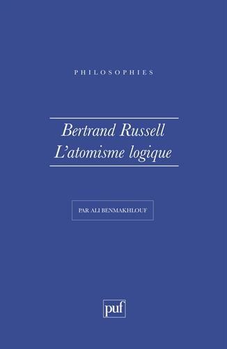 Bertrand Russell : l'Atomisme logique