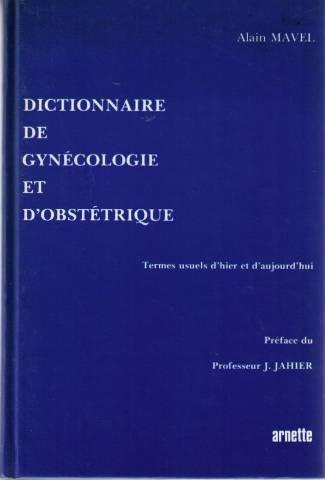 Dictionnaire de gynécologie et d'obstétrique