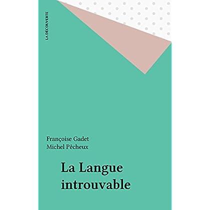 La Langue introuvable (Théorie)