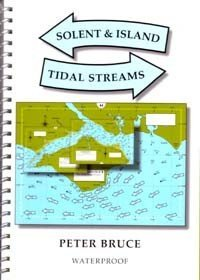 Solent & Island Tidal Streams by Bruce Peter (10-Mar-2013) Spiral-bound