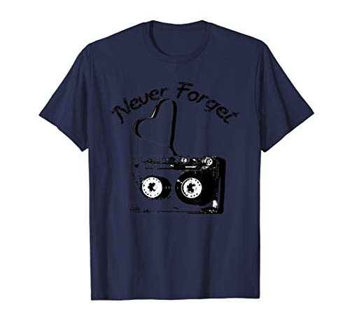 Never Forget Kassette mit Herz Retro Musik Vintage Audio  T-Shirt
