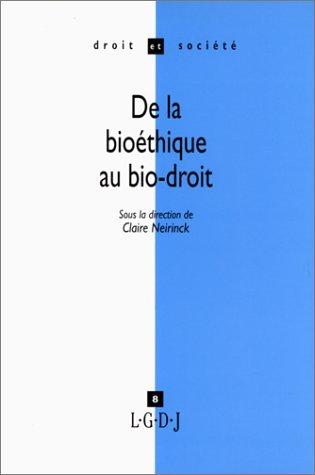 De la bioéthique au bio-droit