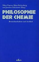 Philosophie der Chemie: Bestandsaufnahme und Ausblick