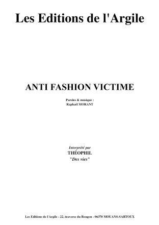 ANTI FASHION VICTIME