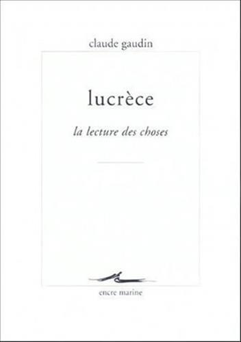 Lucrèce, la lecture des choses