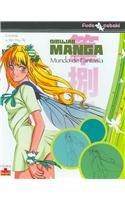 MUNDO DE FANTASIA DIBUJAR MANGA (Dibujar Mangas/ Drawing Manga) por Caroline Ta