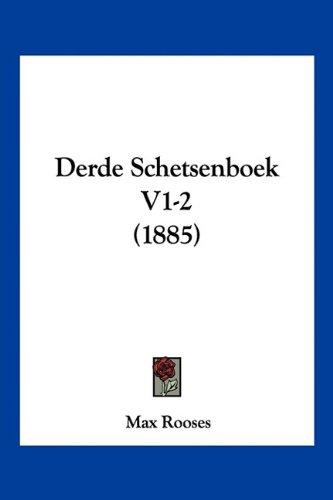 Derde Schetsenboek V1-2 (1885)