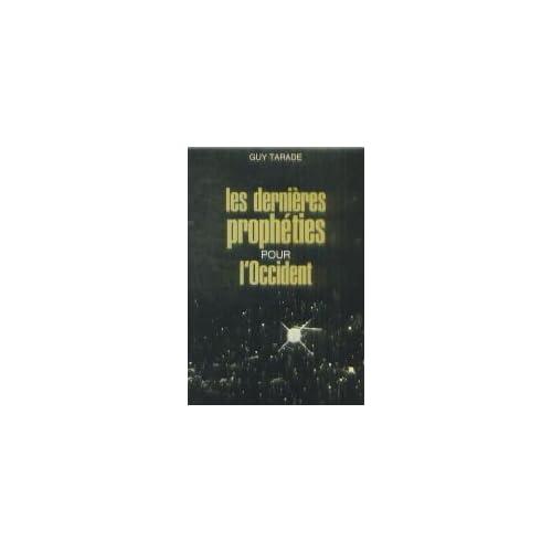 DERNIERES PROPHET. POUR OCCIDT