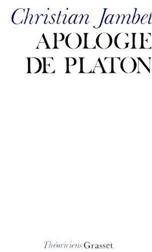 Apologie de Platon : Essais de métaphysique