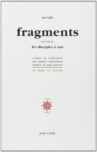 Fragments, précédé de Les Disciples à Saïs par Novalis