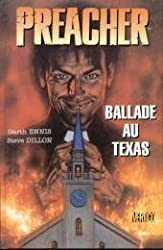 Preacher, tome 1. Ballade au Texas