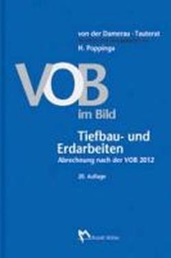 VOB im Bild - Tiefbau- und Erdarbeiten: Abrechnung nach der VOB 2012