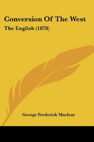 Conversion of the West: The English (1878)