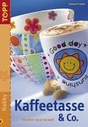 Preisvergleich Produktbild Kaffeetasse & Co: Geschirr bunt bemalt