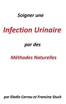 Infection Urinaire :Traitements Naturels pour soigner les