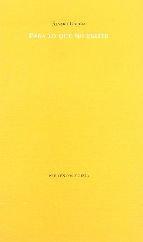 Para lo que no existe (Poesía) por Álvaro García