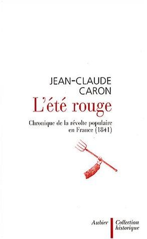 L'Et rouge : Chronique de la rvolte populaire en France (1841)