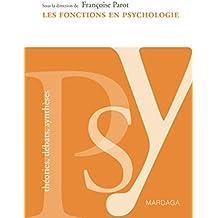 Les fonctions en psychologie: Enjeux et débats
