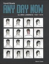 Any day now. Gli anni londinesi: 1947-1974