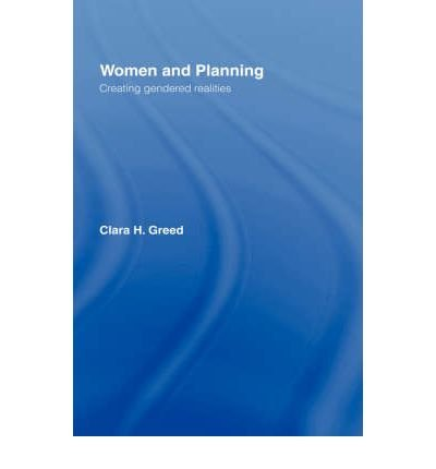 By Greed, Clara ( Author ) [ Women and Planning ] Sep - 1994 { Hardcover }