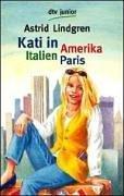 Buchseite und Rezensionen zu 'Kati in Amerika, Italien, Paris' von Astrid Lindgren