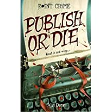 Publish or Die (Point Crime)