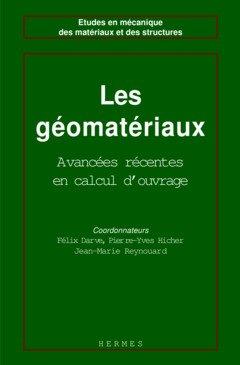 LES GEOMATERIAUX. Volume 1 par Félix Darve