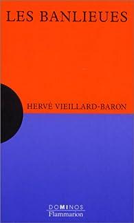 Les banlieues par Hervé Vieillard-Baron