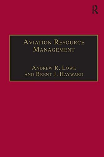 Aviation Resource Management: Volume 2 - Proceedings of the Fourth Australian Aviation Psychology Symposium: v. 2 by Andrew R. Lowe (2000-11-22)