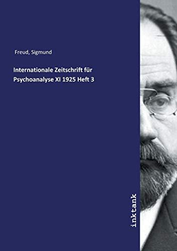 Internationale Zeitschrift für Psychoanalyse XI 1925 Heft 3 -