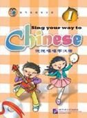 Sing Your Way to Chinese vol.1 por Jia Long