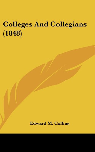 Colleges And Collegians (1848)