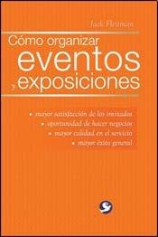 Como organizar eventos y exposiciones/How to Organize Events and Exhibitions