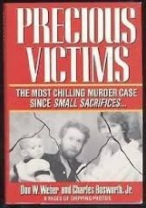 Precious Victims: A True Account of Mother Love And Murder (Penguin true crime)
