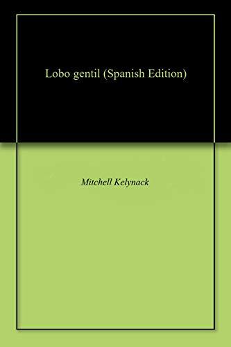 Lobo gentil por Mitchell  Kelynack