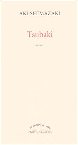 Le Poids Des Secrets Tome 1 Tsubaki [Pdf/ePub] eBook