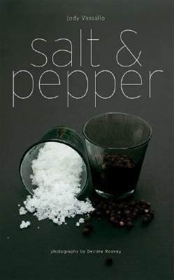 [{ Salt and Pepper By Vassallo, Jody ( Author ) Jan - 01- 2010 ( Paperback ) } ]