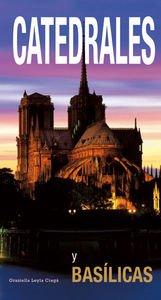 Catedrales y basilicas (ARQUITECTURA) por Graciella Leyla Ciaga