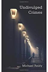 Undivulged Crimes Paperback
