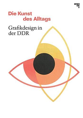 Die Kunst des Alltags: Grafikdesign in der DDR
