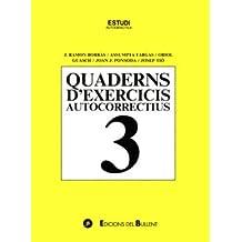 Quaderns d'exercicis autocorrectius 3 (Quaderns autocorrectius)