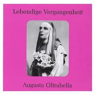Lebendige Vergangenheit - Augusta Oltrabella