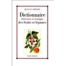dictionnaire-littraire-et-rotique-des-fruits-et-lgumes