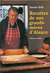 Les recettes de nos grand-mères d'Alsace