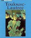 Image de Minikunstführer Henri de Toulouse- Lautrec. Leben und Werk