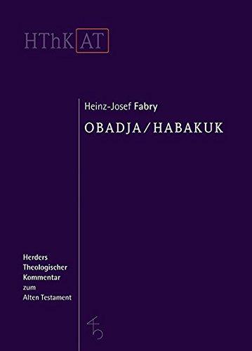 Obadja/Habakuk (Herders Theologischer Kommentar zum Alten Testament)