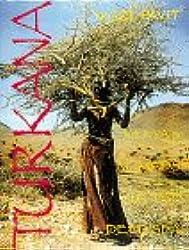 Turkana: Kenya's Nomads of the Jade Sea