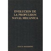Evolucion de la propulsion naval mecanica