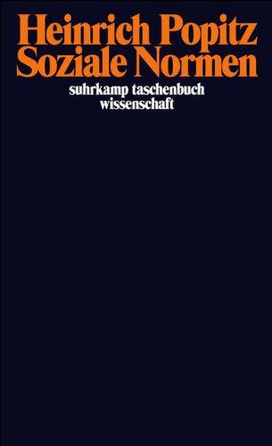 Soziale Normen (suhrkamp taschenbuch wissenschaft)