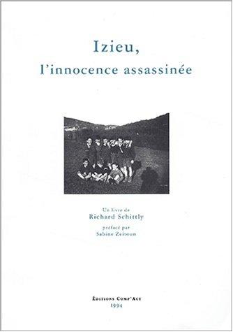 Izieu, l'innocence assassinée